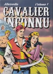 Le cavalier inconnu (Intégrale) -INT1- Volume 1