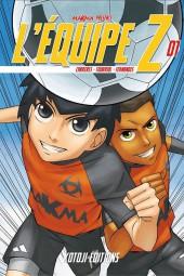 L'Équipe Z -1- Tome 1