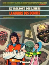 Le vagabond des Limbes -7- La guerre des Bonkes