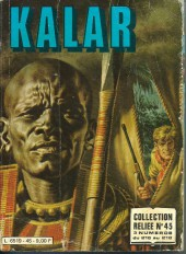 Kalar -Rec45- Collection Reliée N°45 (du n°216 au n°218)