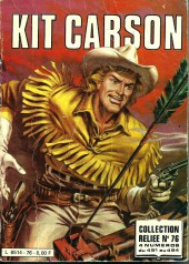 Kit Carson -Rec76- Collection reliée N°76 (du n°491 au n°494)