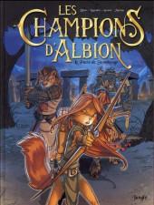 Les champions d'Albion -1- Le pacte de Stonehenge