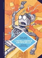 La petite Bédéthèque des Savoirs -1- L'Intelligence artificielle - Fantasmes et réalités