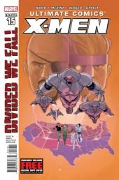 Ultimate Comics X-Men (2011) -15- Divided We Fall, Part 2