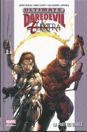 Ultimate Daredevil et Elektra (Marvel Deluxe) - La part du diable