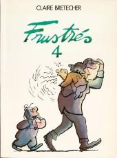 Les frustrés -4- Frustrés 4