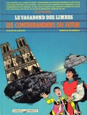 Le vagabond des Limbes -18- Les contrebandiers du futur