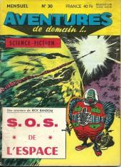 Aventures de demain !.. -30- S.O.S. de l'espace