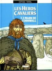Les héros cavaliers -3a94- Mark de Cornwall