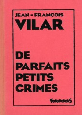 Futuropolice -61- De parfaits petits crimes
