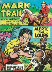 Mark Trail -2- Alerte aux loups