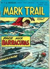 Mark Trail -7- Face aux barracudas