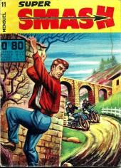 Smash super -11- Les espions du ciel
