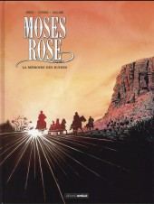 Moses Rose -2- La mémoire des ruines