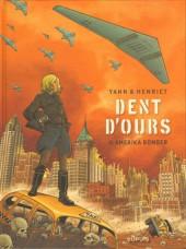 Dent d'ours -4- Amerika bomber