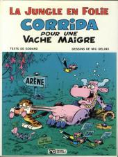 La jungle en folie -4- Corrida pour une vache maigre