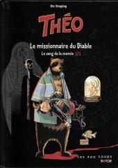 Théo -3- Le missionnaire du Diable, le sang de la momie