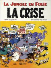 La jungle en folie -6- La crise