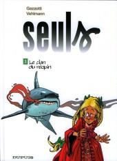 Seuls -3a2009a- Le clan du requin
