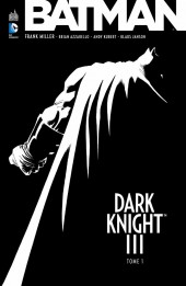 Batman - Dark Knight III -1- Tome 1