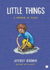 Little things (2008) - A memoir in slices