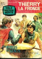 Thierry la Fronde (Télé Série Verte) -14- Les révoltés de Senlis