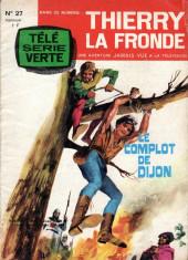 Thierry la Fronde (Télé Série Verte) -27- Le complot de Dijon