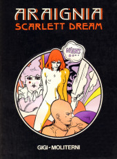 Scarlett Dream -2- Araignia