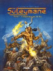 Süleymane -1- L'absolution par le feu
