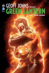 Green Lantern (Geoff Johns présente) -7- Agent Orange