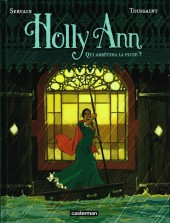 Holly Ann -2- Qui arrêtera la pluie ?