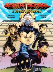 Sentaï School - L'École des héros -1- Tome 1