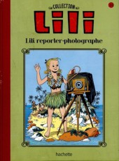 Lili - La collection (Hachette) -19- Lili reporter-photographe