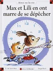 Ainsi va la vie (Bloch) -103- Max et Lili en ont marre de se dépêcher