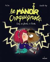 Le manoir Croquignole -1- Coup de foudre à l'école
