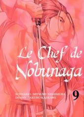 Le chef de Nobunaga -9- Tome 9