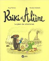 Kiki et Aliène -3- Le plein de vitamines
