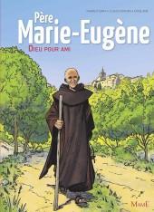 Père Marie-Eugène - Dieu pour ami