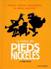 Pieds Nickelés (Le meilleur des) -3a2015- Tricheurs, hâbleurs, manipulateurs... les affaires reprennent !