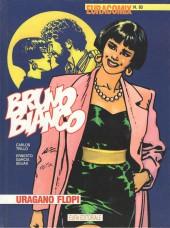 Bruno Bianco -4- Uragano flopi