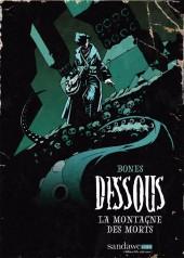 Dessous (Bones) -1- La montagne des morts