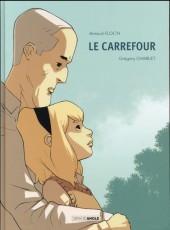 Le carrefour - Le Carrefour