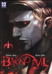 Beyond Evil -1- Tome 1