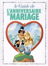 Le guide -47- Le guide de l'anniversaire de mariage