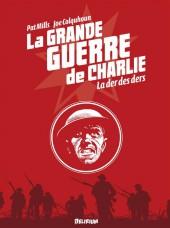 La grande Guerre de Charlie -10- La der des ders