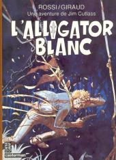 Jim Cutlass (Une aventure de) -3- L'alligator blanc