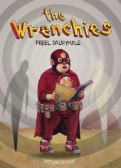 Wrenchies (The)
