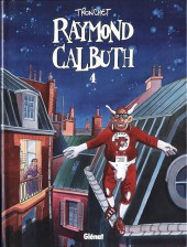 Raymond Calbuth -4a2001- Tome 4