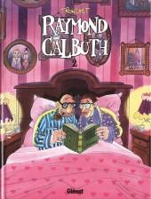 Raymond Calbuth -2b2001- tome 2