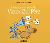 Victor Qui Pète -5a- L'étrange trompette de Victor qui pète